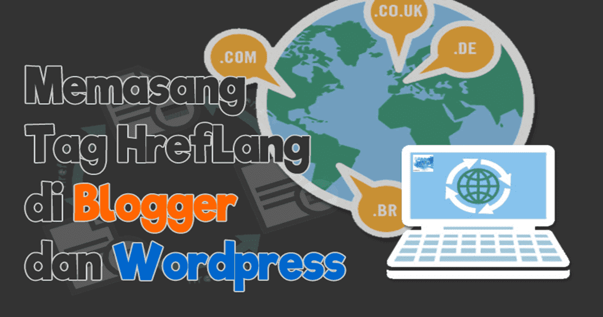 cara memasang meta tag hreflang di blogspot dan wordpress