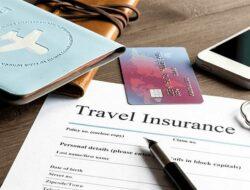 6 Tips Memilih Asuransi Perjalanan Terbaik dan Terpercaya untuk Anda