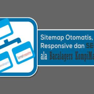 cara membuat sitemap otomatis di blogspot ala bacalagers media
