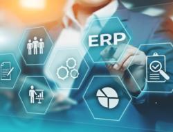 Pengertian Apa itu Sistem ERP, Fungsi dan Jenisnya