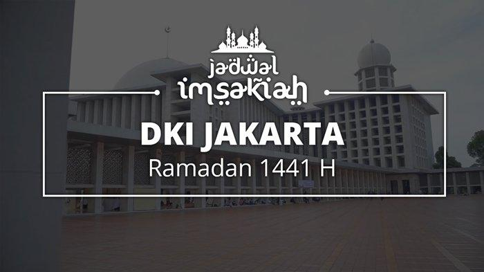 jadwal imsakiyah ramadan 1441 h dki jakarta 2020 m dan sekitarnya