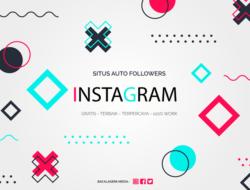 Situs Auto Followers Instagram Gratis Tanpa Password 100% Works