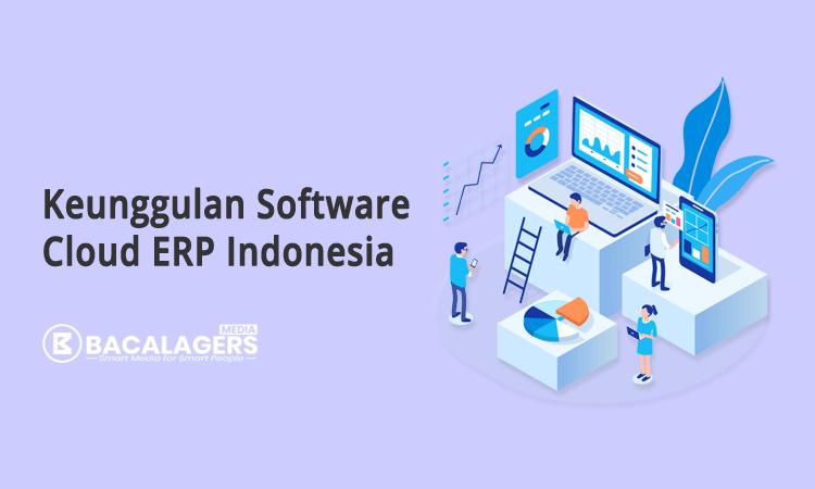 kelebihan dan keunggulan software cloud erp indonesia