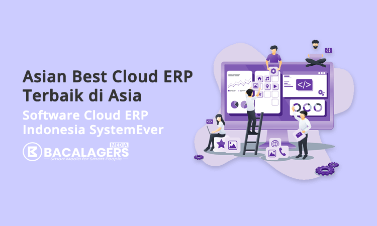 systemever software cloud erp indonesia systemever terbaik di asia
