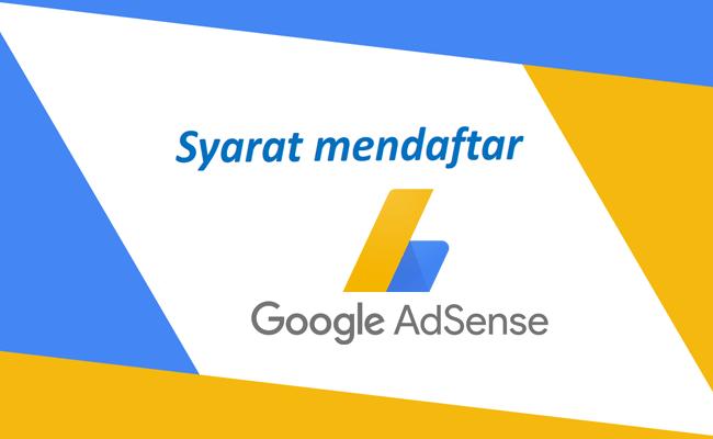 persyaratan mendaftar google adsense terbaru