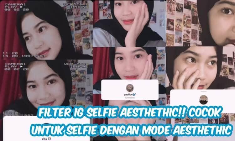 nama efek IG yang bagus untuk selfie cewek dan cowok