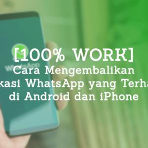 3 Cara Mengembalikan Aplikasi WhatsApp yang Terhapus di Android & iPhone