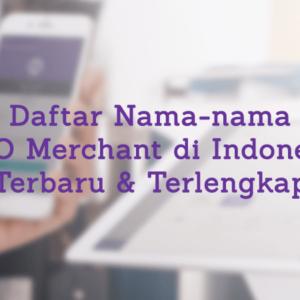 85 Daftar Merchant OVO di Indonesia Terbaru & Terlengkap 2021