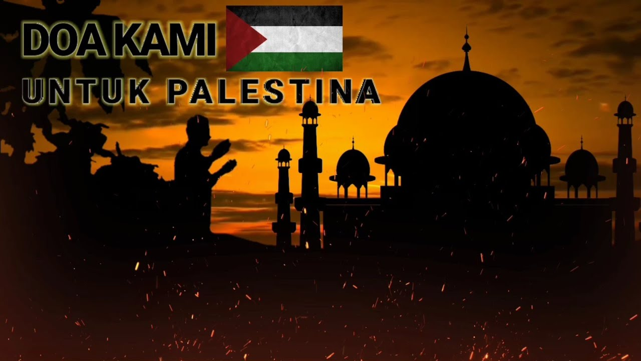 doa kami untuk palestina