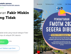 Cara Daftar Program FMOTM 2021 DKI Jakarta Untuk Warga Miskin di fmotm.jakarta.go.id agar Dapat Bansos DTKS