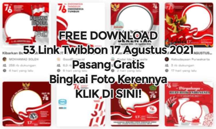 link free download twibbon 17 agustus 2021