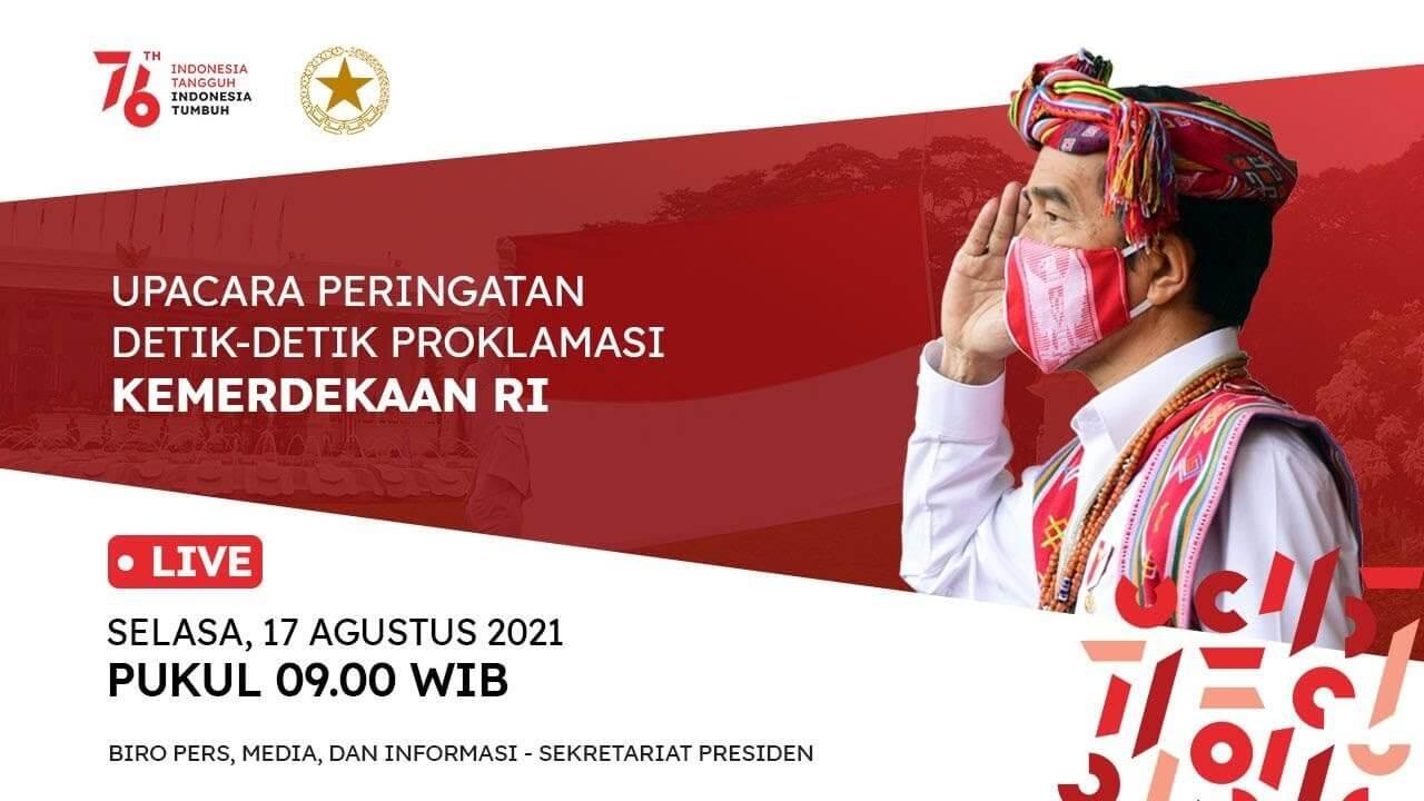 link live streaming upacara peringatan detik-detik proklamasi kemerdekaan ri ke 76