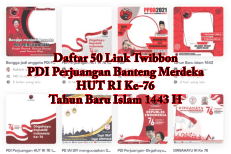 link download twibbon pdi perjuangan hut ri ke 76 tahun baru islam